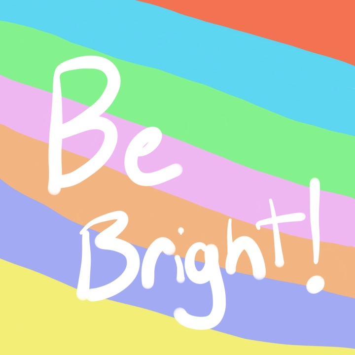Be Bright, Feel Great